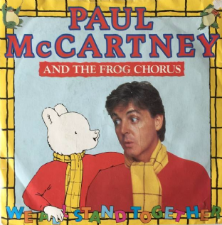 "Paul McCartney And The Frog Chorus ‎- We All Stand Together (7"") (G-VG/G++)"